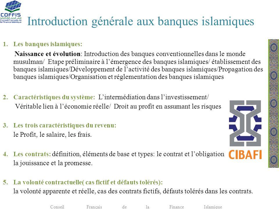 Introduction générale aux banques islamiques 1.Les banques islamiques: Naissance et évolution: Introduction des banques conventionnelles dans le monde