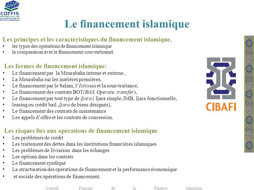 Le financement islamique Les principes et les caractéristiques du financement islamique, les types des opérations de financement islamique la comparai