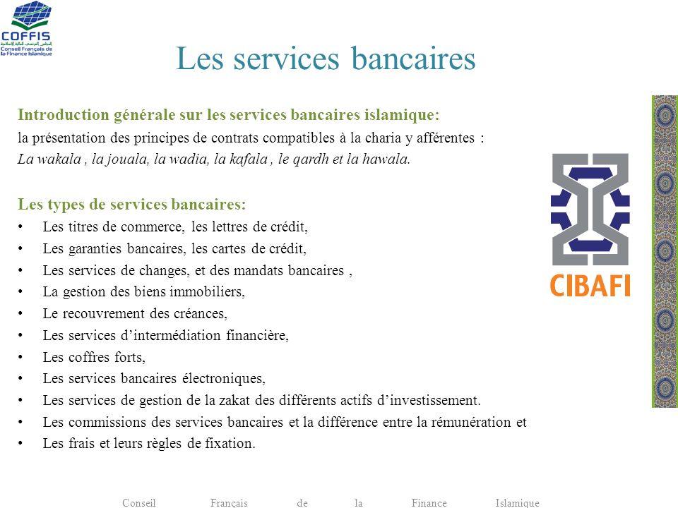 Les services bancaires Introduction générale sur les services bancaires islamique: la présentation des principes de contrats compatibles à la charia y