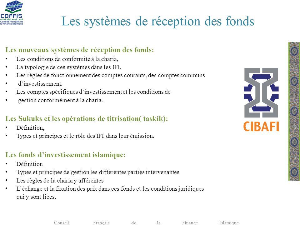 Les systèmes de réception des fonds Les nouveaux systèmes de réception des fonds: Les conditions de conformité à la charia, La typologie de ces systèm