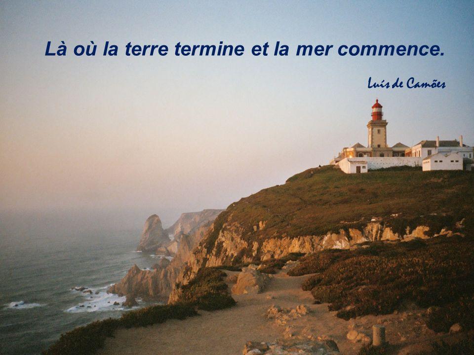 4 Là où la terre termine et la mer commence. Luís de Camões