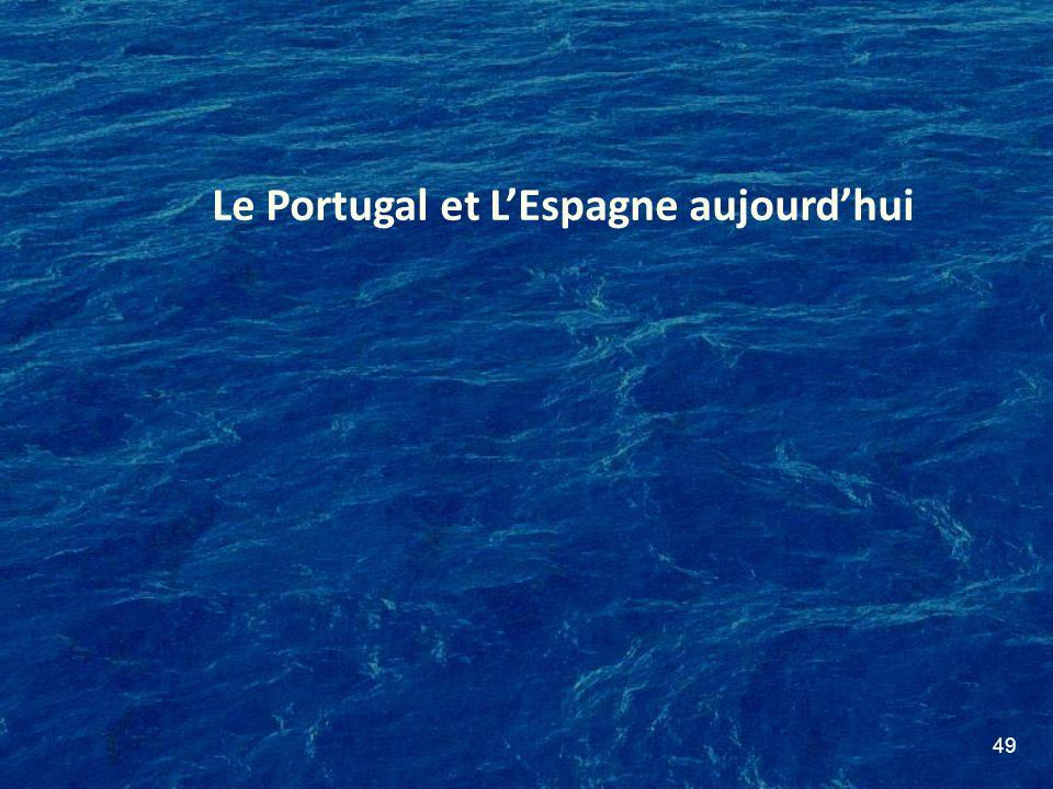 49 Le Portugal et LEspagne aujourdhui