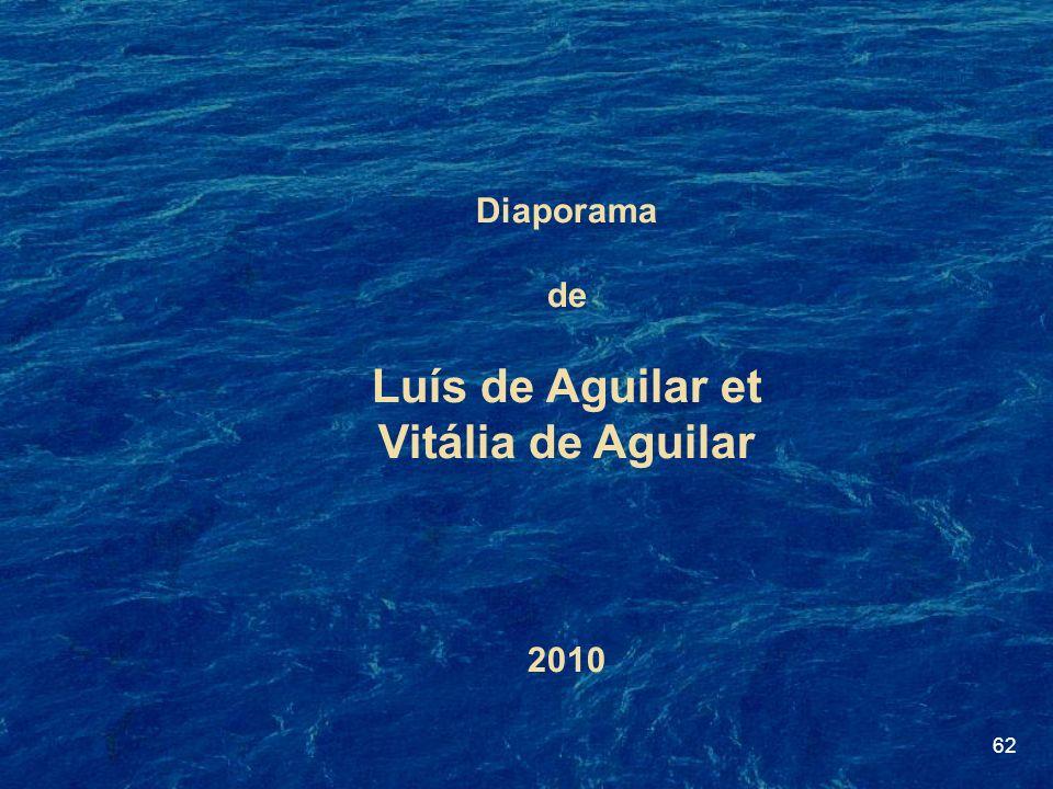 62 Diaporama de Luís de Aguilar et Vitália de Aguilar 2010
