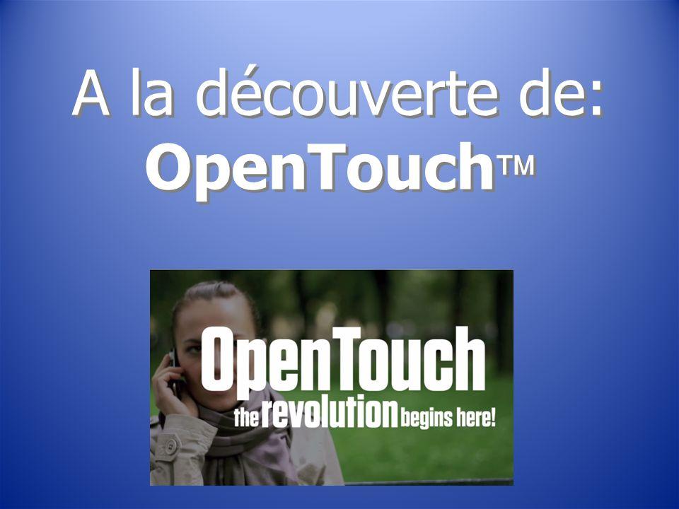 A la découverte de: OpenTouch