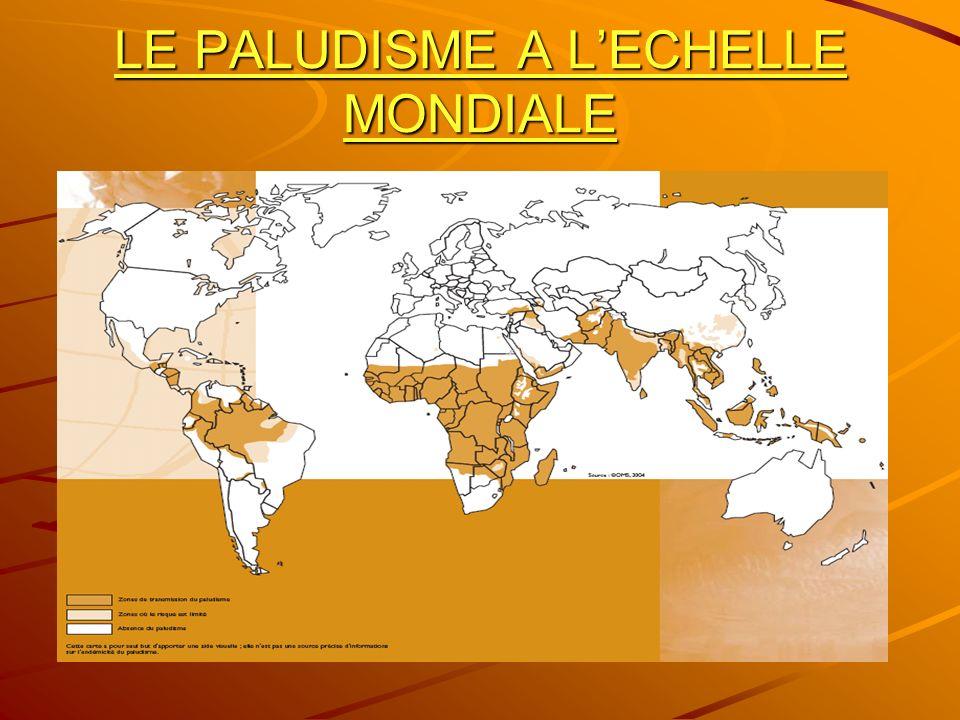 LE PALUDISME A LECHELLE MONDIALE