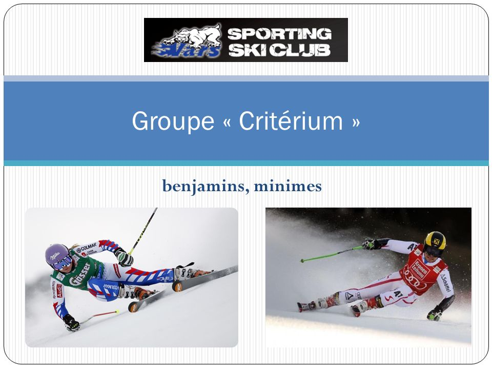 benjamins, minimes Groupe « Critérium »
