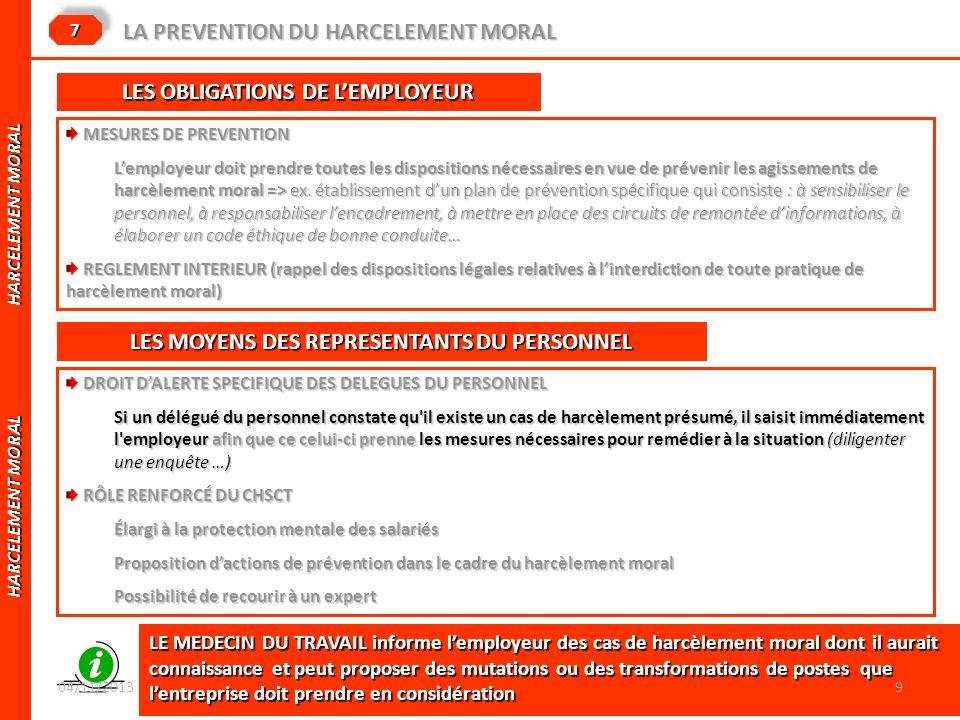 HARCELEMENT MORAL HARCELEMENT MORAL LA PREVENTION DU HARCELEMENT MORAL 77 LES OBLIGATIONS DE LEMPLOYEUR MESURES DE PREVENTION MESURES DE PREVENTION Le