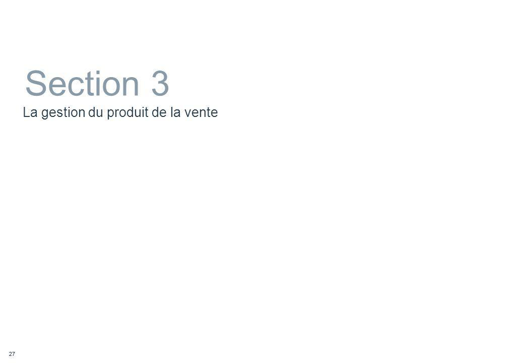 27 La gestion du produit de la vente Section 3