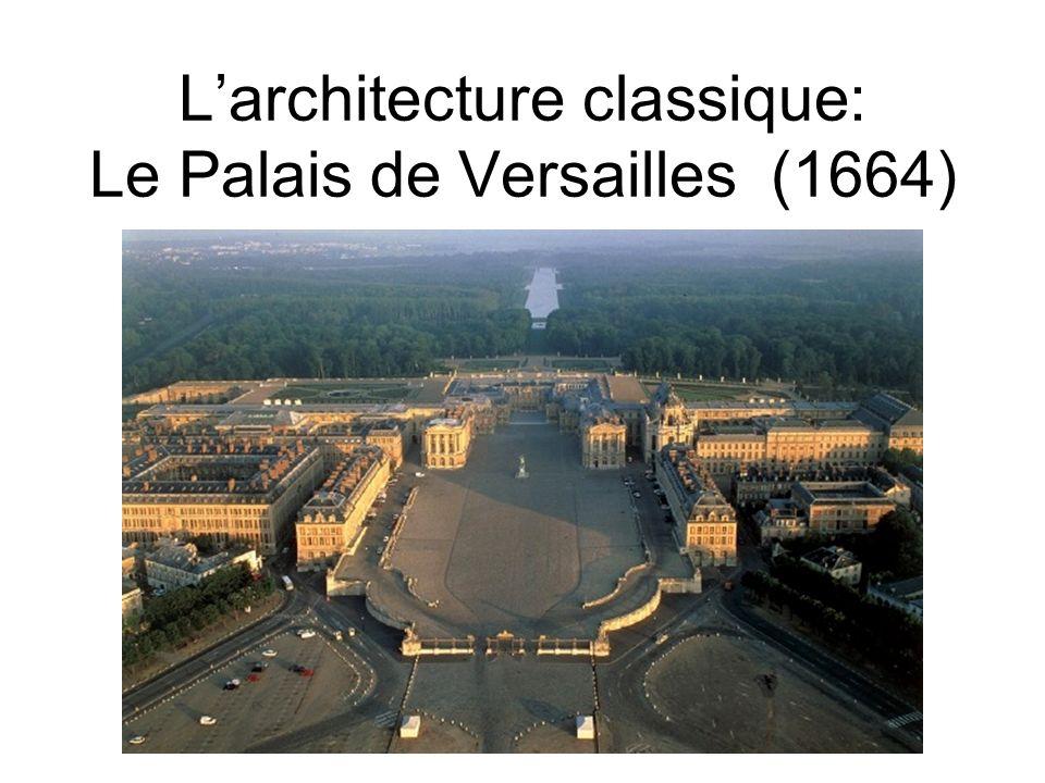 Larchitecture classique: Le Palais de Versailles (1664)