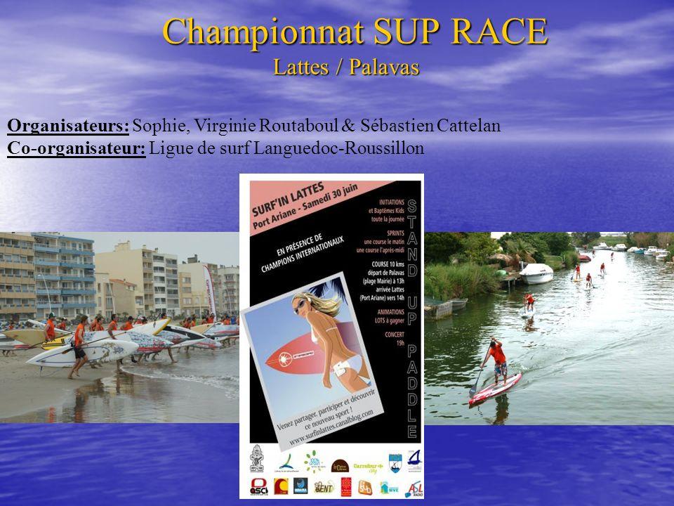 3 compétitions en 1 journée sur 2 lieux différents avec des animations pour le public: 1 er Sprint (Amateur) 2 ième Sprint (Pro / Amateur) BEACH RACE 10 Km (Pro) Départ de PALAVAS => Arrivée à LATTES Championnat SUP RACE Lattes / Palavas