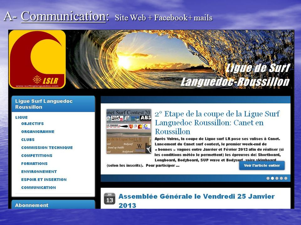 « Bilan de la Coupe de la Ligue Surf Languedoc-Roussillon 2012 » B- Compétition: