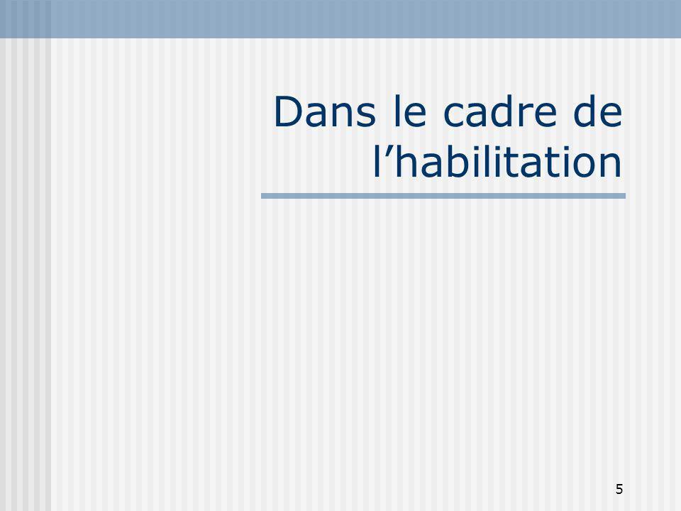 5 Dans le cadre de lhabilitation