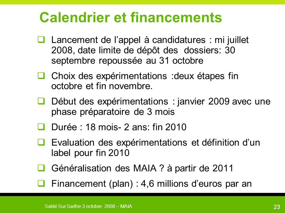 MAIA Sablé Sur Sarthe le 3 octobre 200824 Le cahier des charges des expérimentations