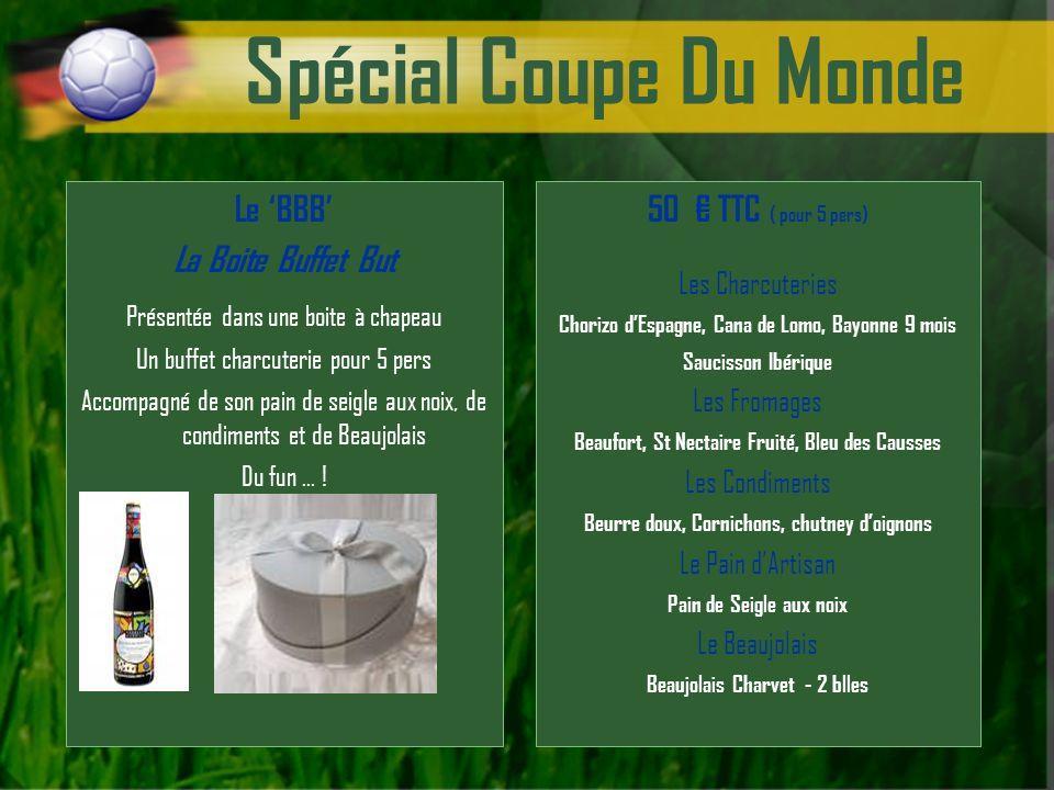 Spécial Coupe Du Monde 50 TTC ( pour 5 pers) Les Charcuteries Chorizo dEspagne, Cana de Lomo, Bayonne 9 mois Saucisson Ibérique Les Fromages Beaufort,