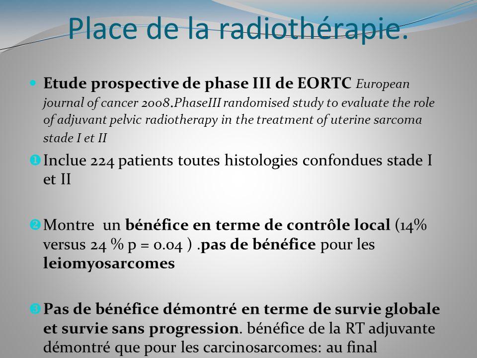 Place de la radiothérapie. Etude prospective de phase III de EORTC European journal of cancer 2008. PhaseIII randomised study to evaluate the role of