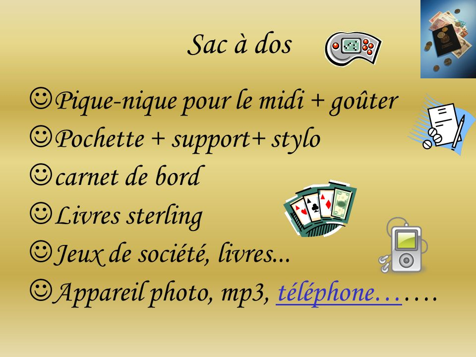 Sac à dos Pique-nique pour le midi + goûter Pochette + support+ stylo carnet de bord Livres sterling Jeux de société, livres... Appareil photo, mp3, t
