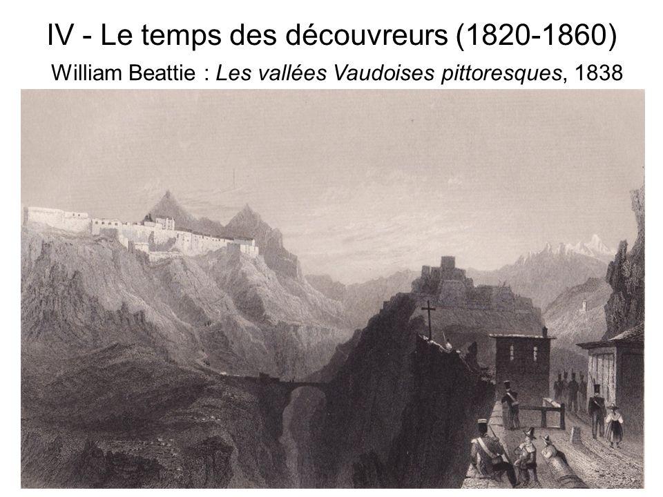 IV - Le temps des découvreurs (1820-1860) William Beattie : Les vallées Vaudoises pittoresques, 1838