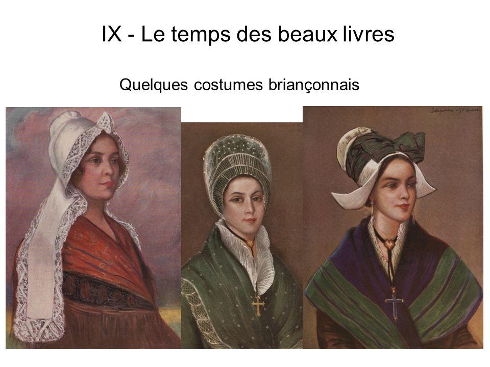 Quelques costumes briançonnais IX - Le temps des beaux livres