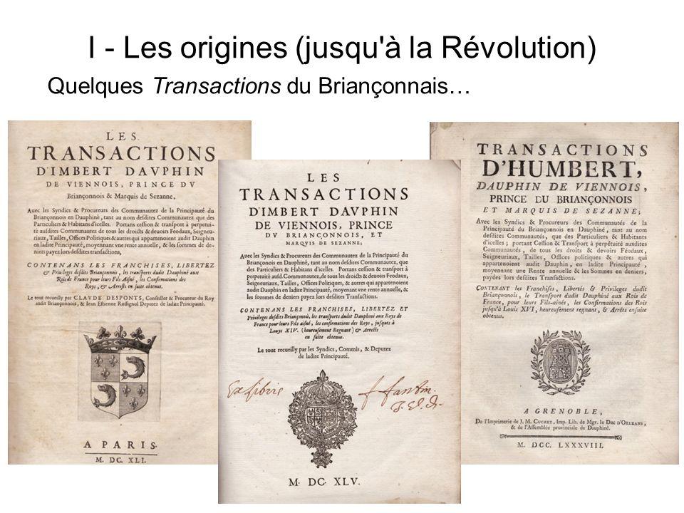 I - Les origines (jusqu'à la Révolution) Quelques Transactions du Briançonnais…