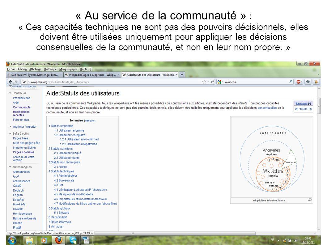 « Au service de la communauté » : « Ces capacités techniques ne sont pas des pouvoirs décisionnels, elles doivent être utilisées uniquement pour appli
