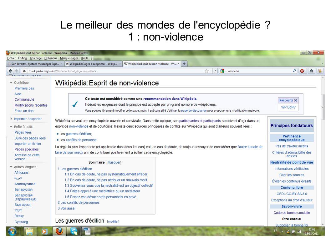 Le meilleur des mondes de l'encyclopédie ? 1 : non-violence