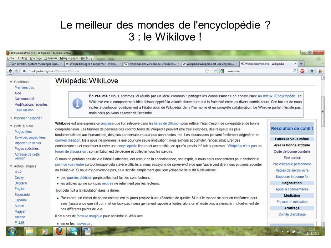 Le meilleur des mondes de l'encyclopédie ? 3 : le Wikilove !