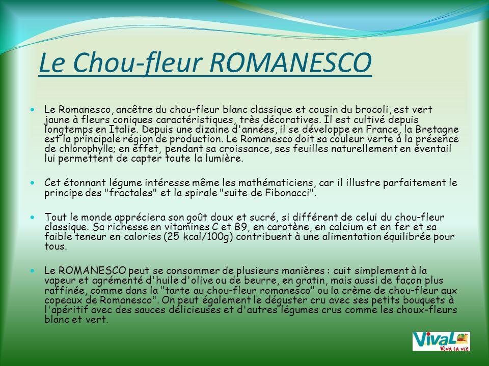 Le Chou-fleur ROMANESCO Un Légume extraordinaire