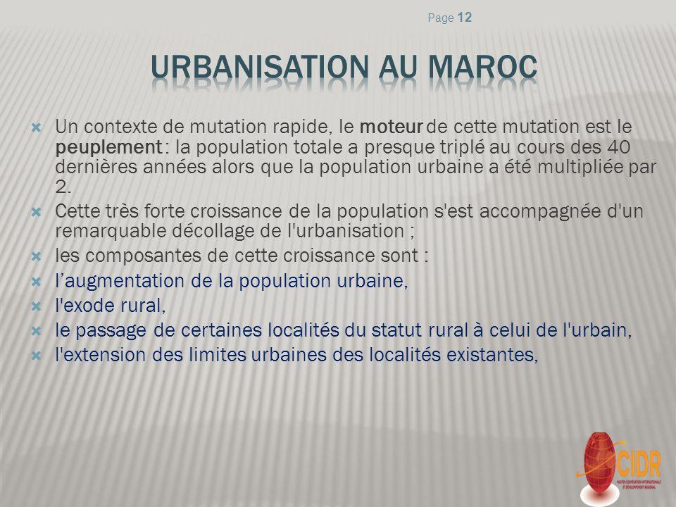 Un contexte de mutation rapide, le moteur de cette mutation est le peuplement : la population totale a presque triplé au cours des 40 dernières années