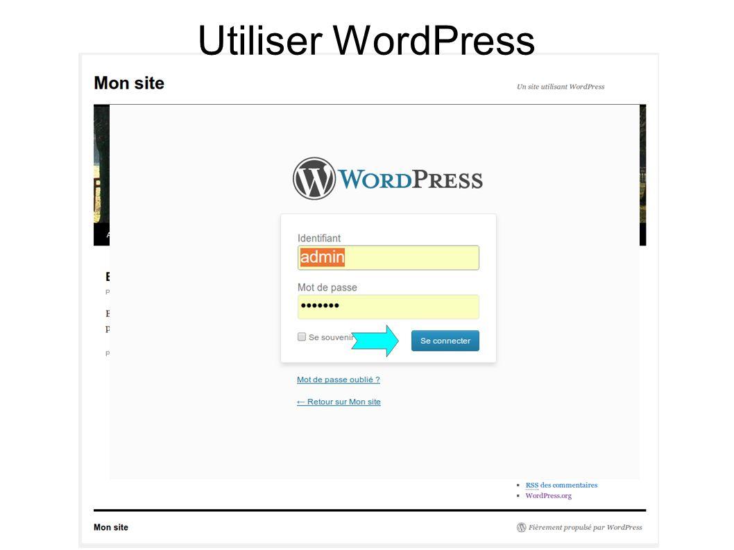 Utiliser WordPress