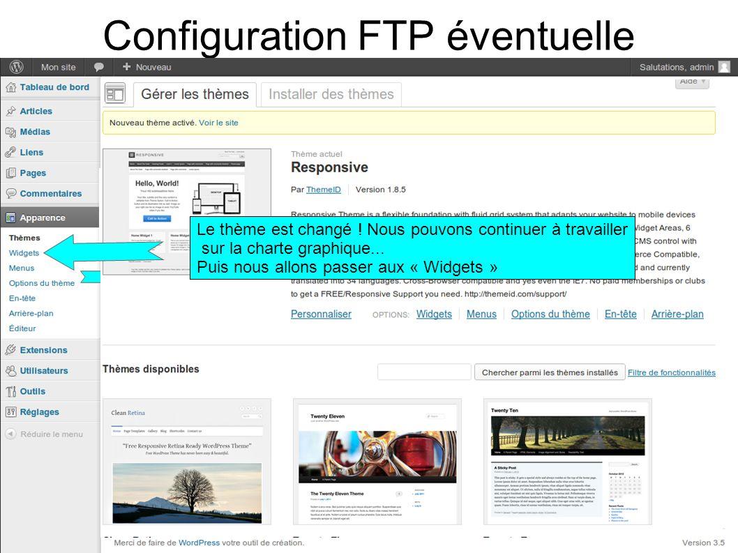 Configuration FTP éventuelle Le thème est changé .