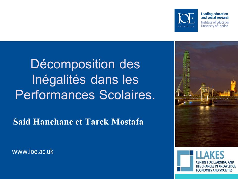 Décomposition des Inégalités dans les Performances Scolaires. Said Hanchane et Tarek Mostafa