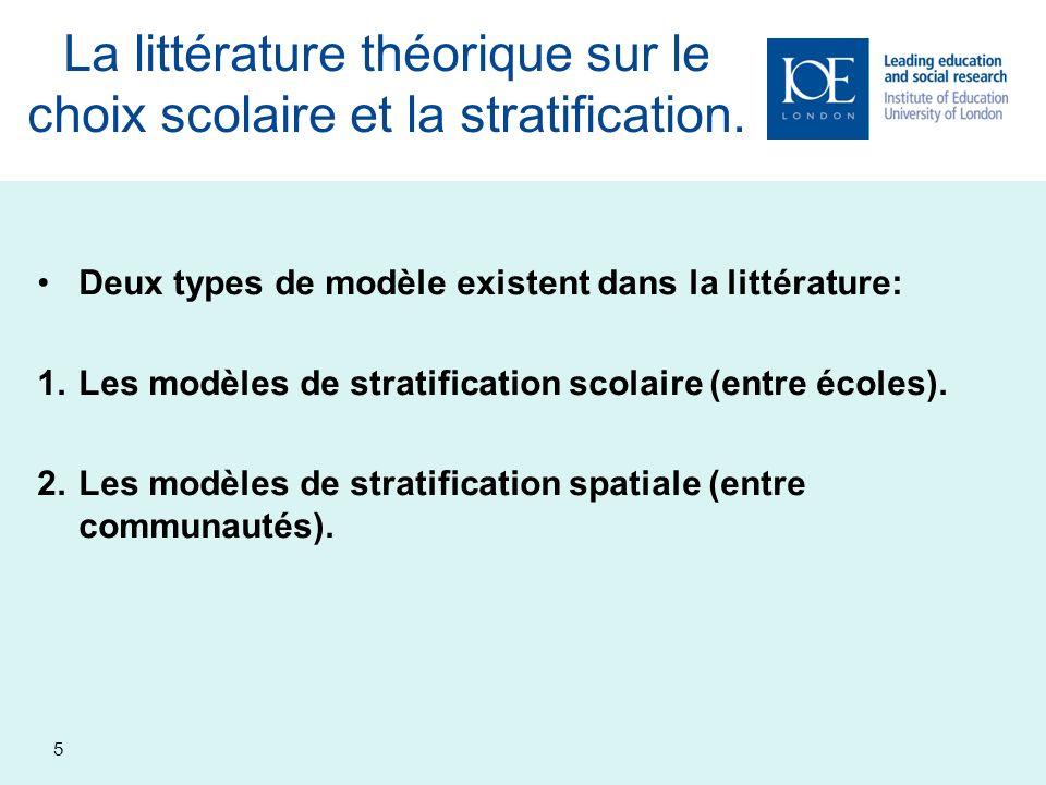 6 Les modèles de stratification scolaire.
