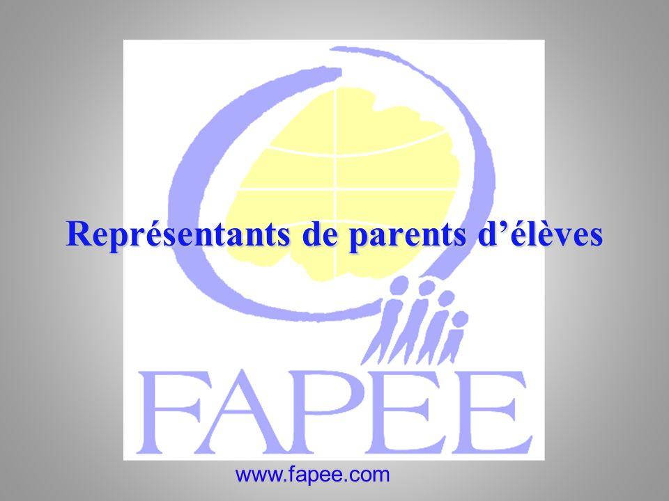 www.fapee.com Représentants de parents délèves