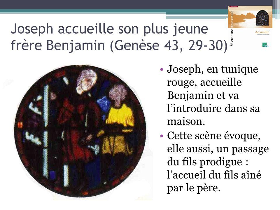 Joseph accueille son plus jeune frère Benjamin (Genèse 43, 29-30) Joseph, en tunique rouge, accueille Benjamin et va lintroduire dans sa maison. Cette
