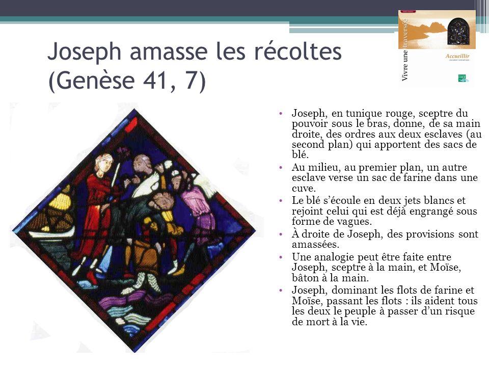 Joseph amasse les récoltes (Genèse 41, 7) Joseph, en tunique rouge, sceptre du pouvoir sous le bras, donne, de sa main droite, des ordres aux deux esc