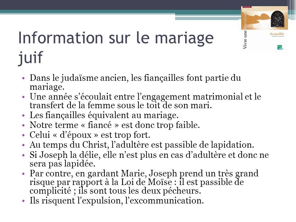 Information sur le mariage juif Dans le judaïsme ancien, les fiançailles font partie du mariage. Une année sécoulait entre lengagement matrimonial et