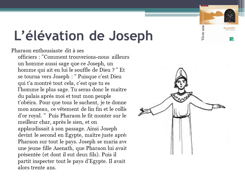 Lélévation de Joseph Pharaon enthousiaste dit à ses officiers :