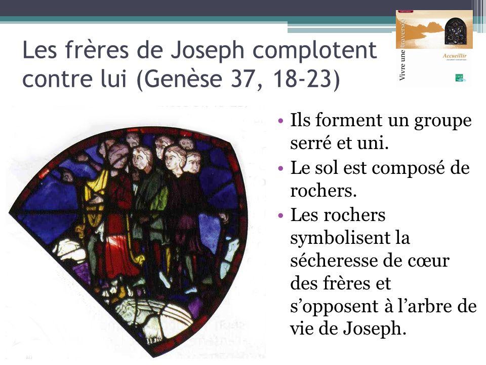 Les frères de Joseph complotent contre lui (Genèse 37, 18-23) Ils forment un groupe serré et uni. Le sol est composé de rochers. Les rochers symbolise