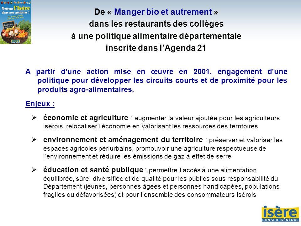 De « Manger bio et autrement » dans les restaurants des collèges à une politique alimentaire départementale inscrite dans lAgenda 21 A partir dune act