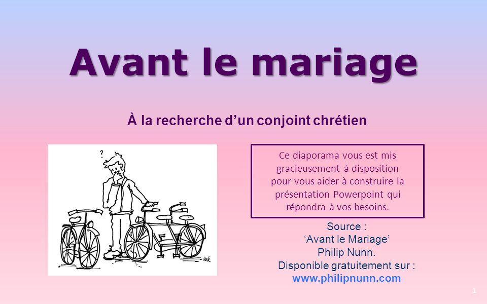 Avant le mariage Ce diaporama vous est mis gracieusement à disposition pour vous aider à construire la présentation Powerpoint qui répondra à vos besoins.