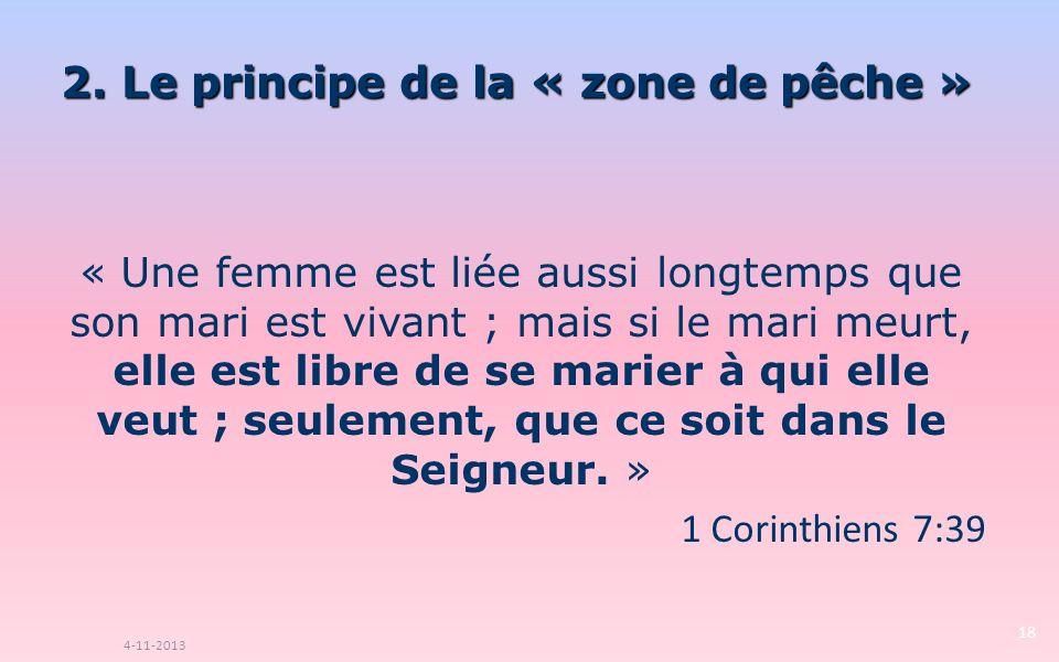« Une femme est liée aussi longtemps que son mari est vivant ; mais si le mari meurt, elle est libre de se marier à qui elle veut ; seulement, que ce soit dans le Seigneur.