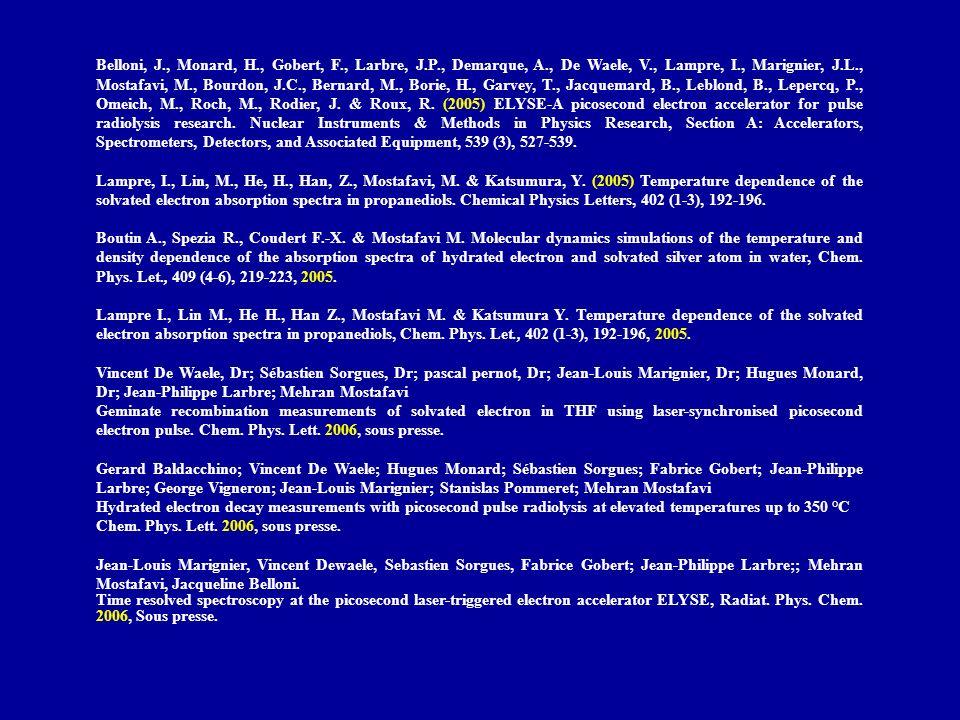 Belloni, J., Monard, H., Gobert, F., Larbre, J.P., Demarque, A., De Waele, V., Lampre, I., Marignier, J.L., Mostafavi, M., Bourdon, J.C., Bernard, M.,