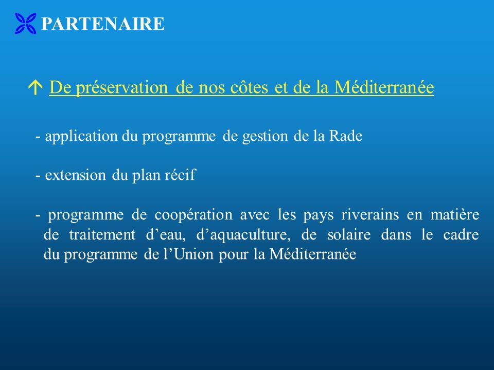 PARTENAIRE De préservation de nos côtes et de la Méditerranée - application du programme de gestion de la Rade - extension du plan récif - programme d