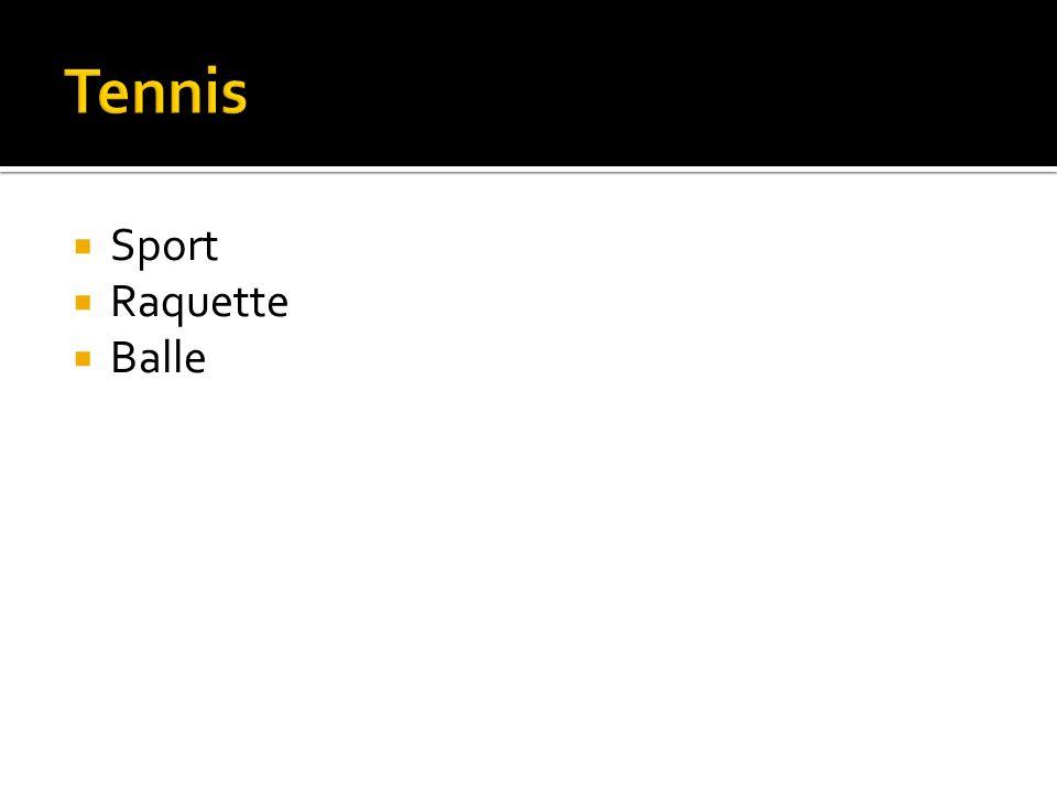 Sport Raquette Balle