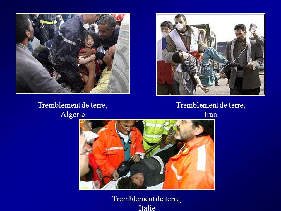 Tremblement de terre, Algerie Tremblement de terre, Iran Tremblement de terre, Italie