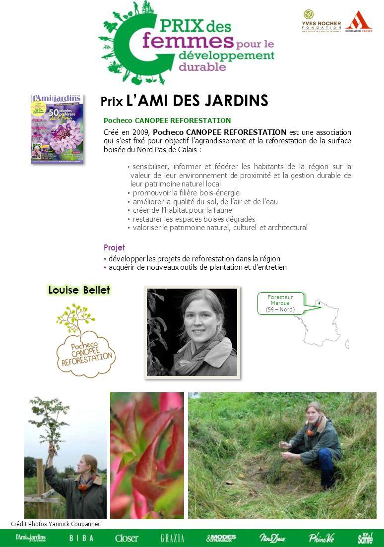 Forest sur Marque (59 – Nord) Prix LAMI DES JARDINS Créé en 2009, Pocheco CANOPEE REFORESTATION est une association qui sest fixé pour objectif lagran