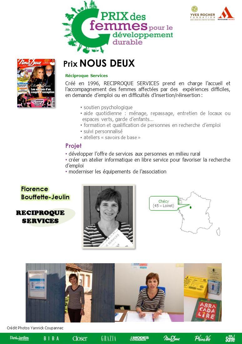 Prix NOUS DEUX Créé en 1996, RECIPROQUE SERVICES prend en charge laccueil et laccompagnement des femmes affectées par des expériences difficiles, en d