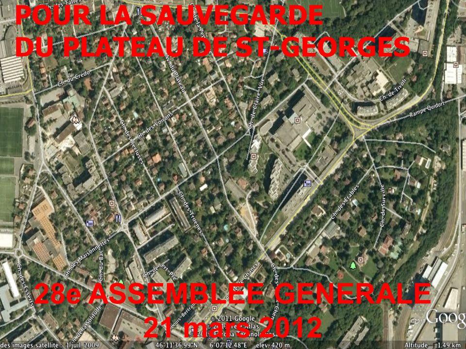 GROUPEMENT POUR LA SAUVEGARDE DU PLATEAU DE ST-GEORGES 28e ASSEMBLEE GENERALE 21 mars 2012