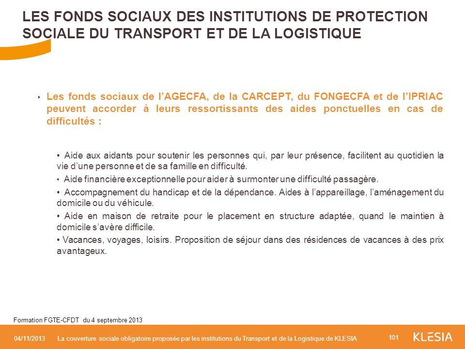 Les fonds sociaux de lAGECFA, de la CARCEPT, du FONGECFA et de lIPRIAC peuvent accorder à leurs ressortissants des aides ponctuelles en cas de difficu