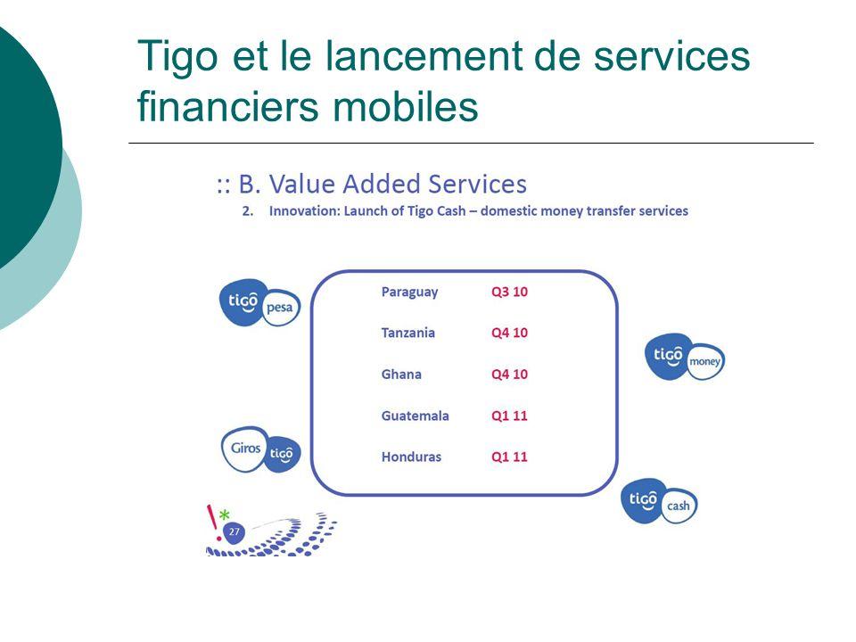 Tigo et le lancement de services financiers mobiles